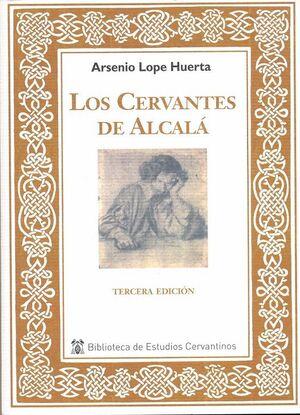 LOS CERVANTES DE ALCALÁ