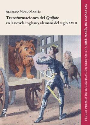 TRANSFORMACIONES DEL QUIJOTE EN LA NOVELA INGLESA Y ALEMANA DEL SIGLO XVIII