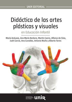 DIDÁCTICA DE LAS ARTES PLÁSTICAS Y VISUALES EN EDUCACIÓN INFANTIL
