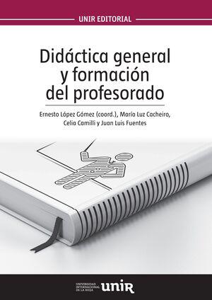 DIDÁCTICA GENERAL Y FORMACIÓN DEL PROFESORADO