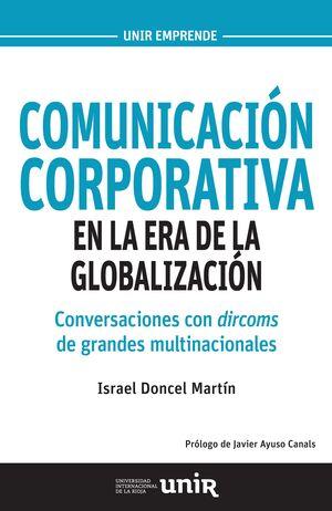 COMUNICACIÓN CORPORATIVA EN LA ERA DE LA GLOBALIZACIÓN