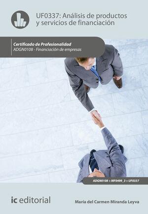 ANÁLISIS DE PRODUCTOS Y SERVICIOS DE FINANCIACIÓN. ADGN0108 - FINANCIACIÓN DE EMPRESAS