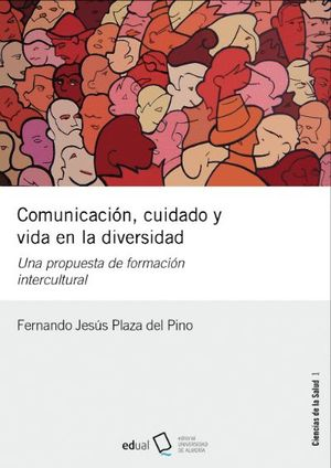 COMUNICACIÓN, CUIDADO Y VIDA EN LA DIVERSIDAD