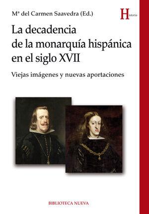 LA DECADENCIA DE LA MONARQUÍA HISPÁNICA EN EL SIGLO XVII