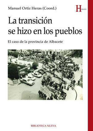 LA TRANSICIÓN SE HIZO EN LOS PUEBLOS