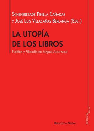 LA UTOPÍA DE LOS LIBROS