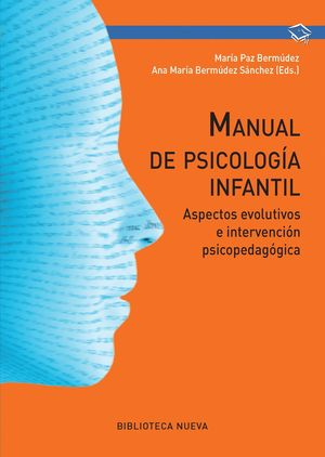 MANUAL DE PSICOLOGÍA INFANTIL - 2ª EDICIÓN