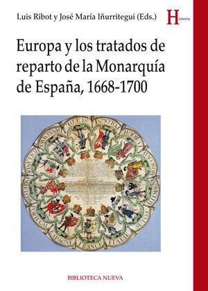 EUROPA Y LOS TRATADOS DE REPARTO DE MONARQUÍA DE ESPAÑA, 1668-1700