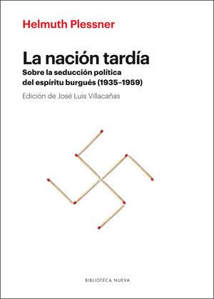 LA NACIÓN TARDÍA