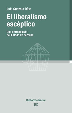 EL LIBERALISMO ESCÉPTICO