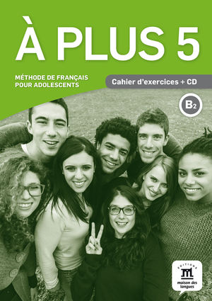 À PLUS 5 CAHIER D' EXERCICES+CD