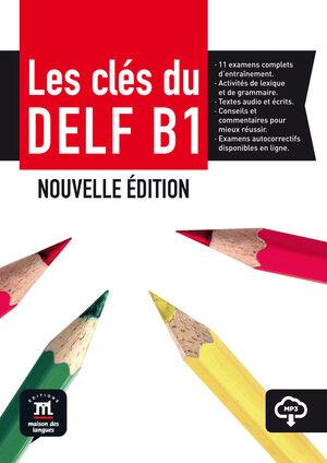 LES CLÉS DU DELF B1 NOUVELLE ÉDITION