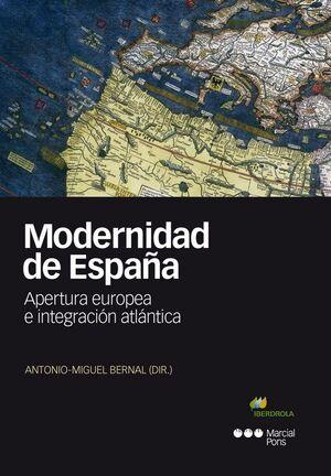 MODERNIDAD DE ESPAÑA APERTURA EUROPEA E INTEGRACIÓN ATLÁNTICA