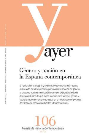 GÉNERO Y NACIÓN EN LA ESPAÑA CONTEMPORÁNEA AYER 106