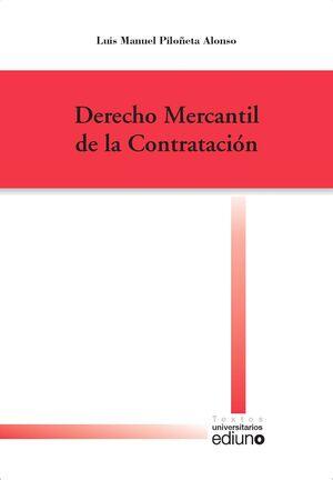 DERECHO MERCANTIL DE LA CONTRATACIÓN