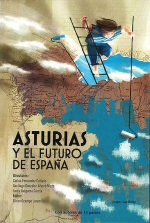 ASTURIAS Y EL FUTURO DE ESPAÑA