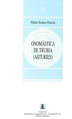 ONOMÁSTICA EN TRUBIA (ASTURIES)