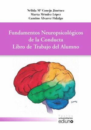 FUNDAMENTOS NEUROPSICOLÓGICOS DE LA CONDUCTA