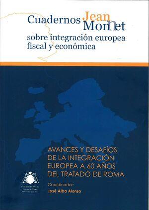 AVANCES Y DESAFÍOS DE LA INTEGRACIÓN EUROPEA A 60 AÑOS DEL TRATADO DE ROMA