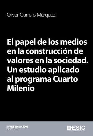 EL PAPEL DE LOS MEDIOS EN LA CONSTRUCCIÓN DE VALORES EN LA SOCIEDAD