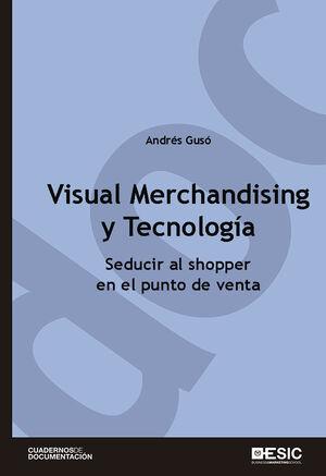 VISUAL MERCHANDISING Y TECNOLOGÍA