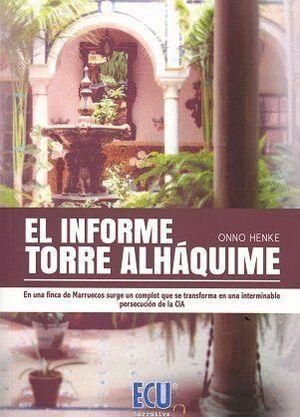 EL INFORME TORRE ALHÁQUIME