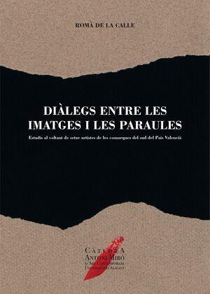DIÀLEGS ENTRE LES IMATGES I LES PARAULES
