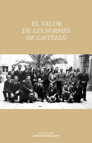 EL VALOR DE LES NORMES DE CASTELLÓ