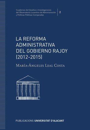 REFORMA ADMINISTRATIVA DEL GOBIERNO RAJOY (2012-2015), LA