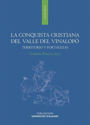 LA CONQUISTA CRISTIANA DEL VALLE DEL VINALOPÓ