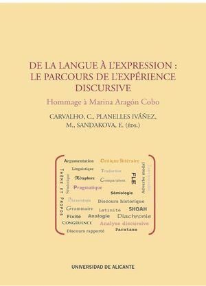 DE LA LANGUE À L'EXPRESSION: LE PARCOURS DE L'EXPÉRIENCE DISCURSIVE