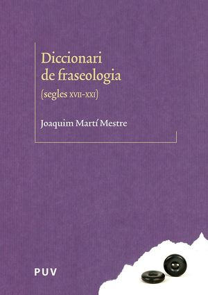 DICCIONARI DE FRASEOLOGIA (SEGLES XVII-XX)