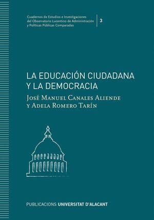 LA EDUCACIÓN CIUDADANA Y LA DEMOCRACIA