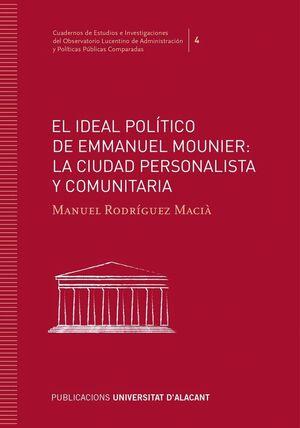 EL IDEAL POLÍTICO DE EMMANUEL MOUNIER