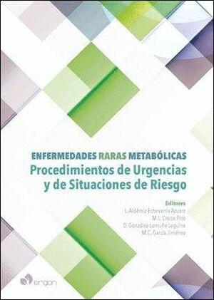 ENFERMEDADES RARAS METABÓLICAS. PROCEDIMIENTOS DE URGENCIAS Y DE SITUACIONES DE RIESGO