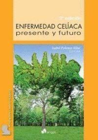 ENFERMEDAD CELÍACA: PRESENTE Y FUTURO