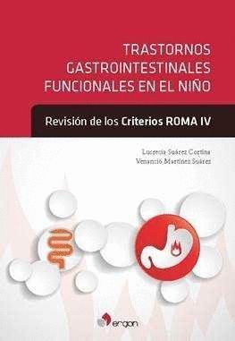 TRASTORNOS GASTROINTESTINALES FUNCIONALES EN EL NIÑO