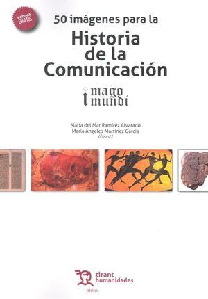 50 IMÁGENES PARA LA HISTORIA DE LA COMUNICACIÓN
