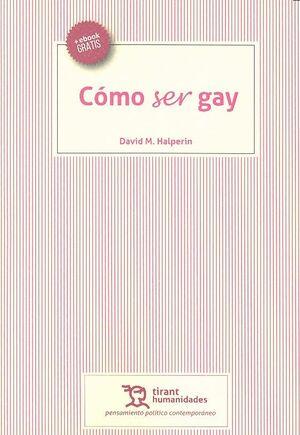 CÓMO SER GAY
