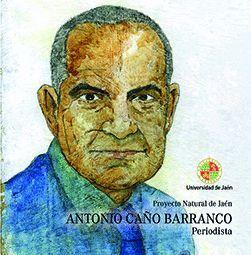 ANTONIO CAÑO BARRANCO. PERIODISTA