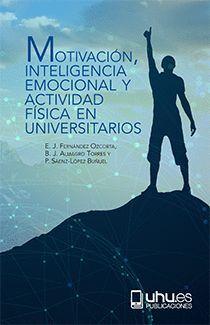 MOTIVACIÓN, INTELIGENCIA EMOCIONAL Y ACTIVIDAD FÍSICA EN UNIVERSITARIOS