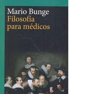 FILOSOFÍA PARA MÉDICOS