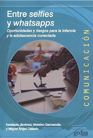 ENTRE SELFIES Y WHATSAPPS