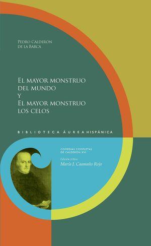 EL MAYOR MONSTRUO DEL MUNDO Y EL MAYOR MONSTRUO LOS CELOS