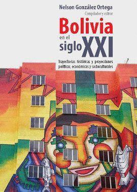 BOLIVIA EN EL SIGLO XXI