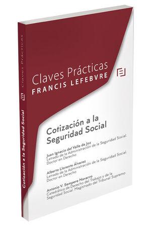 CLAVES PRÁCTICAS COTIZACIÓN A LA SEGURIDAD SOCIAL
