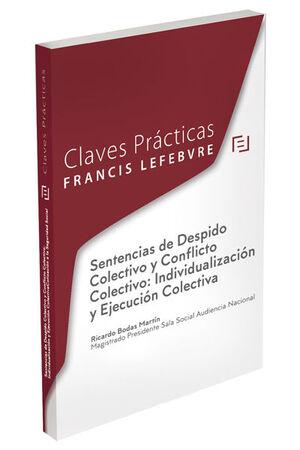 SENTENCIAS DE DESPIDO COLECTIVO Y CONFLICTO COLECTIVO: INDIVIDUALIZACIÓN Y EJECUCIÓN COLECTIVA