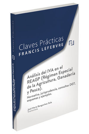 ANÁLISIS DEL IVA EN EL REAGP (RÉGIMEN ESPECIAL DE LA AGRICULTURA, GANADERÍA Y PESCA)