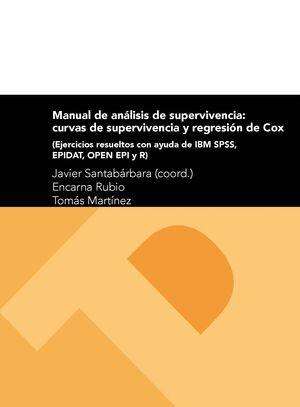MANUAL DE ANÁLISIS DE SUPERVIVENCIA: CURVAS DE SUPERVIVENCIA Y REGRESIÓN DE COX