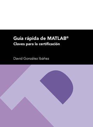 GUÍA RÁPIDA DE MATLAB